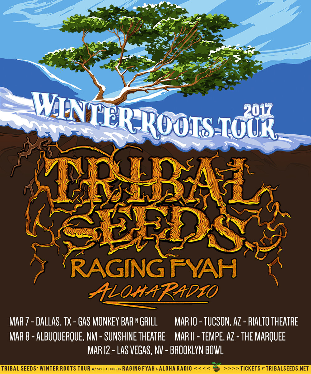 Aloha Radio to Open for Tribal Seeds and Raging Fyah on Winter Roots Tour 3/7/2017-3/12/2017