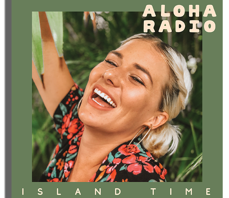 ISLAND TIME – NEW SINGLE – OUT NOW!