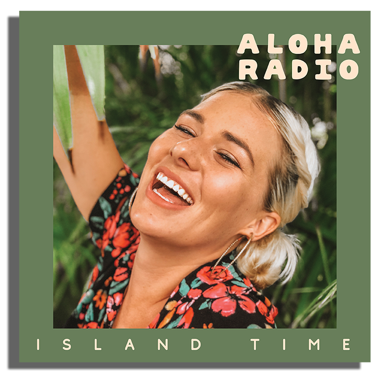 Aloha Radio Island Time Single Artwork