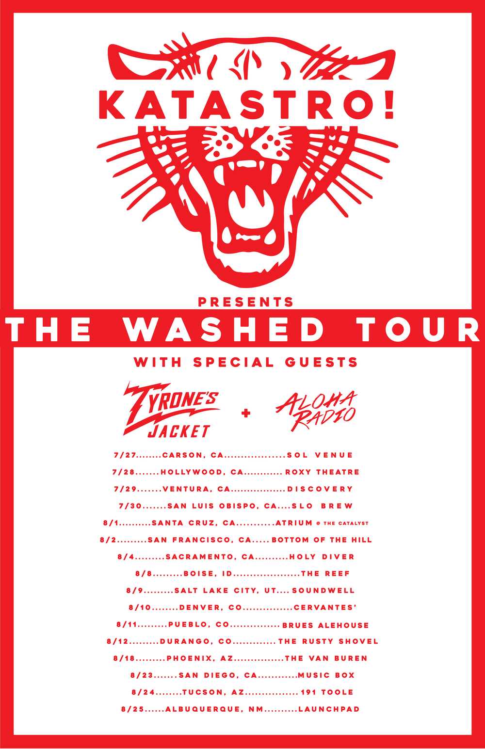 Katastro Tyrone's Jacket Aloha Radio The Washed Tour
